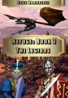 Refuge: Book 3: The Legions