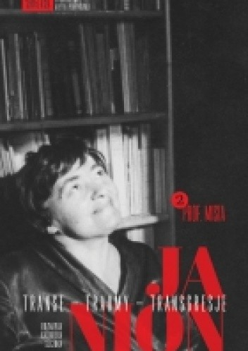 Okładka książki Janion. Transe - traumy - transgresje. 2: Prof. Misia