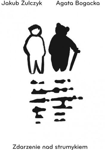Okładka książki Zdarzenie nad strumykiem