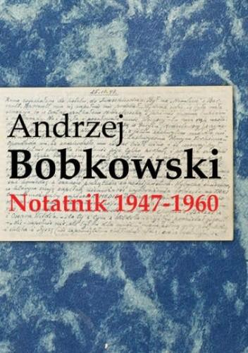 Okładka książki Notatnik 1947-1960
