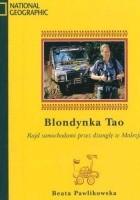 Blondynka Tao. Rajd samochodowy przez dżunglę w Malezji