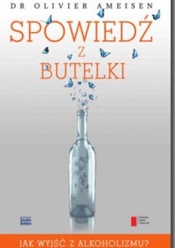 Okładka książki Spowiedź z butelki