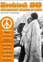 Woodstock 1969. Najpiękniejszy weekend XX wieku