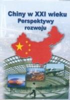 Chiny w XXI wieku Perspektywy rozwoju