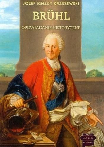 Okładka książki Brühl. Opowiadanie historyczne