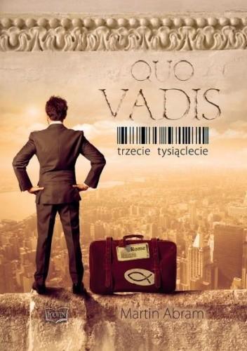 Okładka książki Quo Vadis. Trzecie tysiąclecie