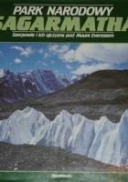 Park Narodowy Sagarmatha. Szerpowie i Ich Ojczyzna pod Mount Everestem