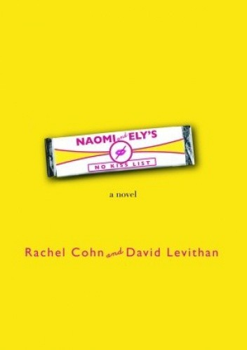 Okładka książki Naomi and Ely's No Kiss List