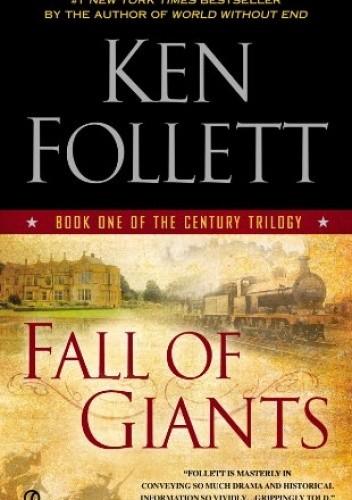 Okładka książki Fall of Giants: Book One of the Century Trilogy