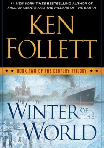 Okładka książki Winter of the World: Book Two of the Century Trilogy