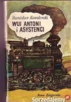 Wuj Antoni i asystenci
