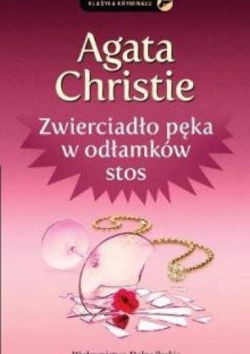 Okładka książki Zwierciadło pęka w odłamków stos