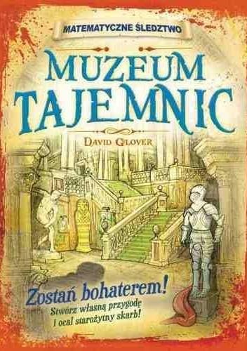 Okładka książki Muzeum tajemnic. Matematyczne śledztwo