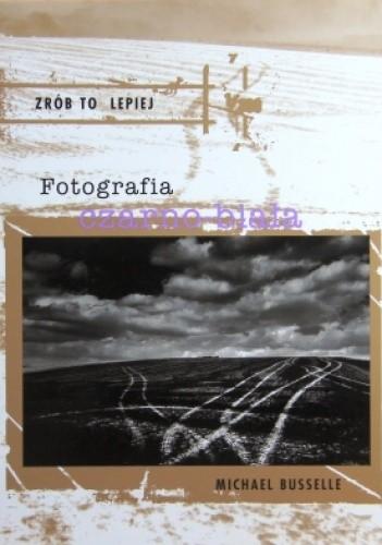 Okładka książki Fotografia czarno-biała