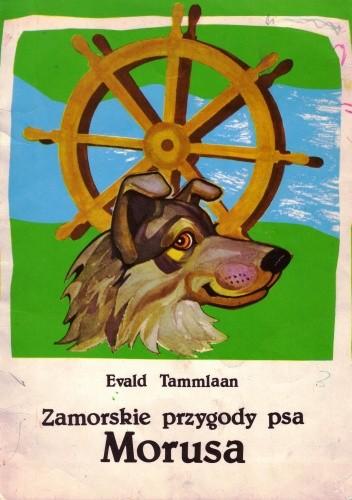Okładka książki Zamorskie przygody psa Morusa