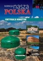 Kolekcja Nasza Polska - Fortyfikacje nowożytne