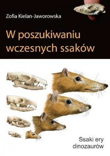 Okładka książki W poszukiwaniu wczesnych ssaków