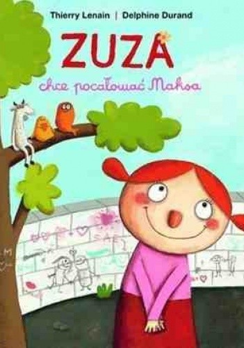 Okładka książki Zuza chce pocałować Maksa