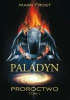 Paladyn. Proroctwo