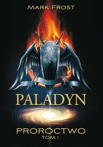 Okładka książki Paladyn. Proroctwo