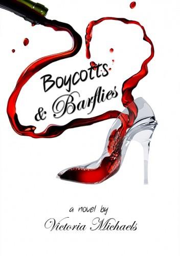 Okładka książki Boycotts & Barflies