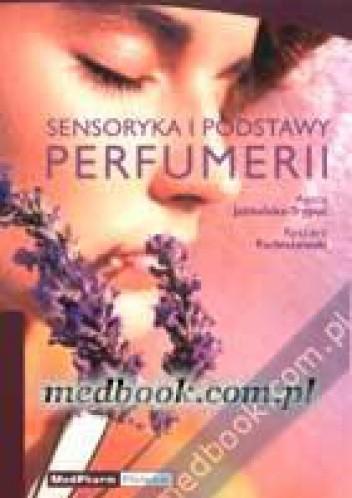 Okładka książki Sensoryka i podstawy perfumerii