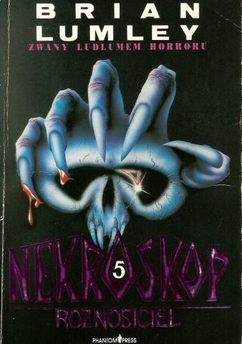 Okładka książki Nekroskop 5: Roznosiciel