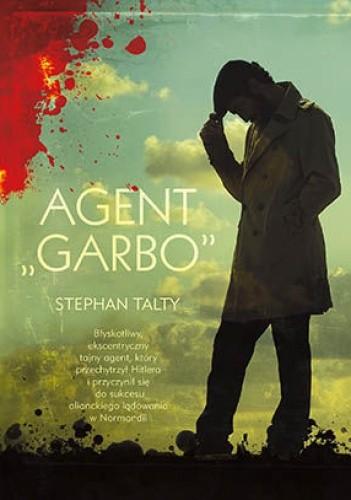 """Okładka książki Agent """"Garbo"""""""