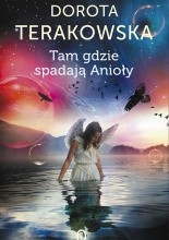 Okładka książki Tam gdzie spadają Anioły