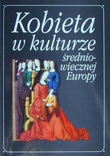 Kobieta w kulturze średniowiecznej