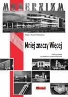 Mniej znaczy więcej. Perły polskiej architektury modernistycznej