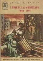 Z walk GL i AL w Warszawie 1942-1944