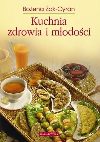 Okładka książki Kuchnia zdrowia i młodości