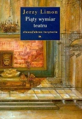 Okładka książki Piąty wymiar teatru