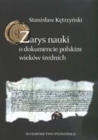 Zarys nauki o dokumencie polskim wieków średnich