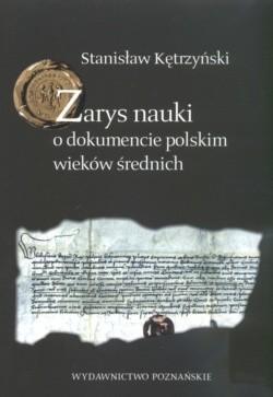 Okładka książki Zarys nauki o dokumencie polskim wieków średnich