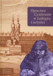 Okładka książki Opactwo Cystersów w Lubiążu i artyści