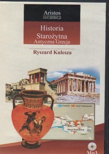 Okładka książki Historia Starożytna. Antyczna Grecja