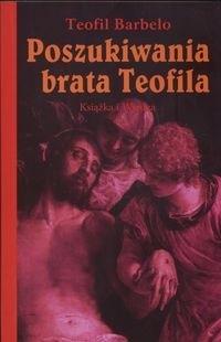 Okładka książki Poszukiwania brata Teofila