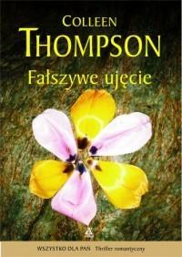 Okładka książki Fałszywe ujęcie.