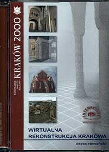 Okładka książki Wirtualna rekonstrukcja Krakowa. Okres romański