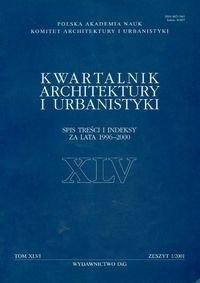 Okładka książki Kwartalnik Architektury i Urbanistyki. Tom XLVI. zeszyt 1 / 2001