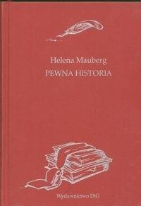 Okładka książki Pewna historia. Czy Alfred Potocki uratował czy zdradził zamek w łańcucie