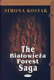 Okładka książki The Białowieża Forest Saga