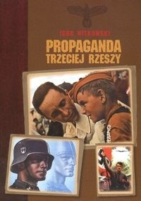 Okładka książki Propaganda trzeciej rzeszy