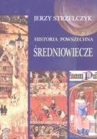 Historia powszechna. Średniowiecze