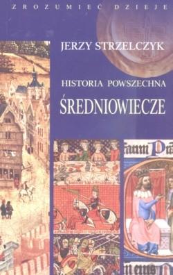 Okładka książki Historia powszechna: Średniowiecze