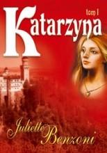 Katarzyna 1 - Juliette Benzoni