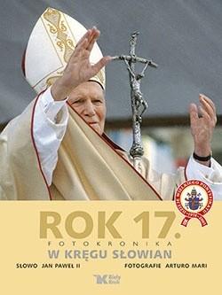 Okładka książki Rok 17. Fotokronika. W kręgu Słowian