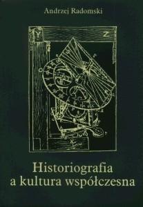 Okładka książki Historiografia a kultura współczesna